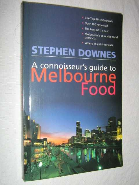 Image for A Connoisseur's Guide to Melbourne Food