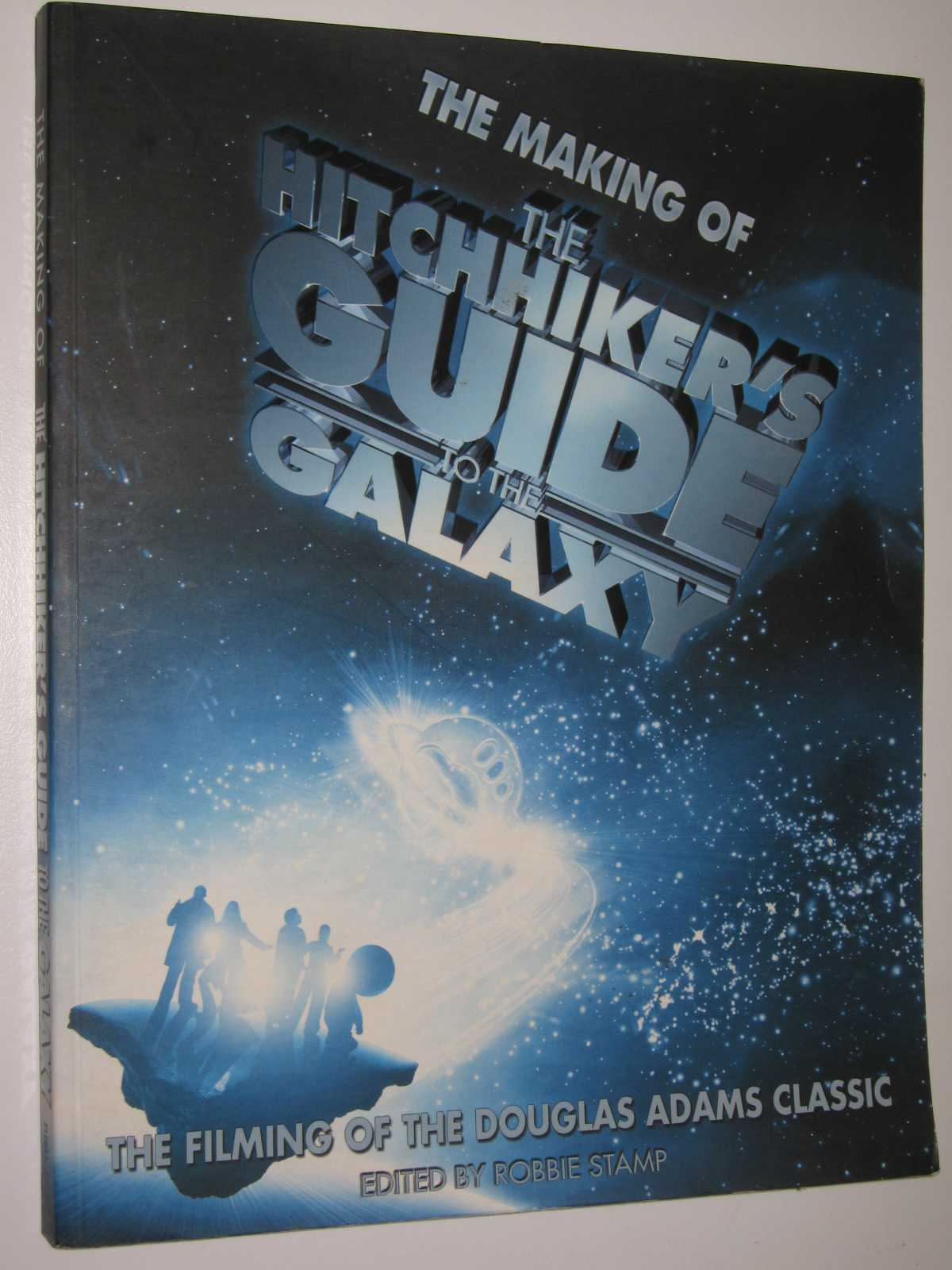 Image for The Making Of The Hitchhiker's Guide To The Galaxy