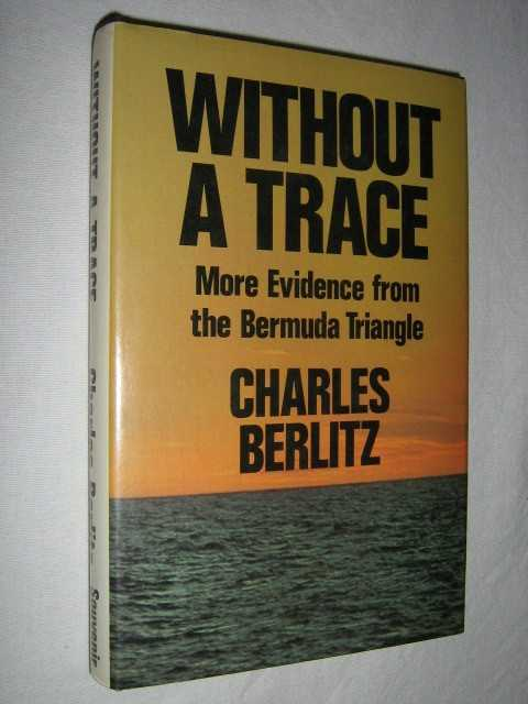 Image for Without a Trace : More Evidence from the Bermuda Triangle