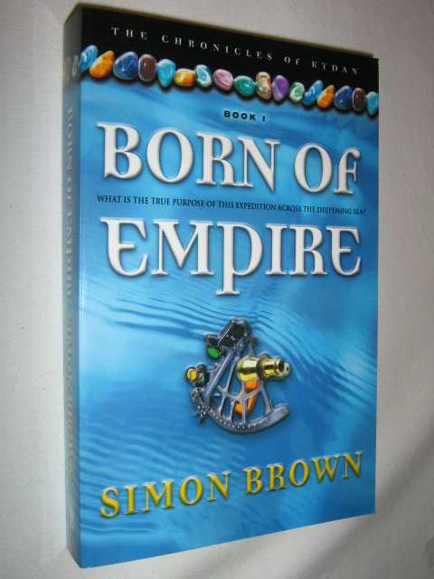 Image for Born of Empire - Chronicles of Kydan Series #1