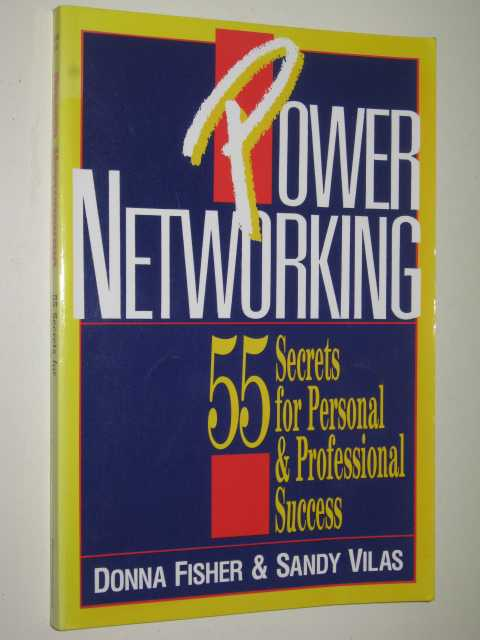 Image for Power Networking : 55 Secrets for Personal and Professional Success