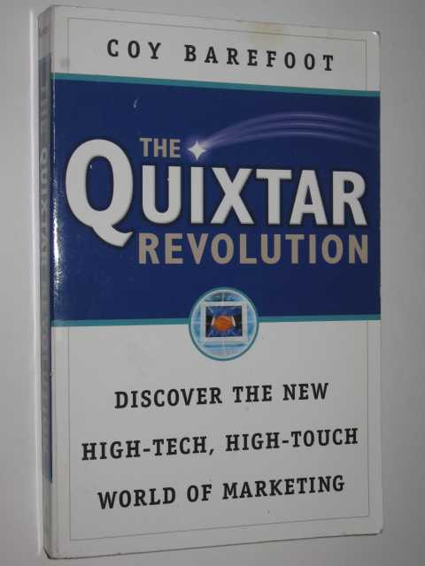 Image for The Quixtar Revolution : Discover the New High-Tech, High-Touch World of Marketing