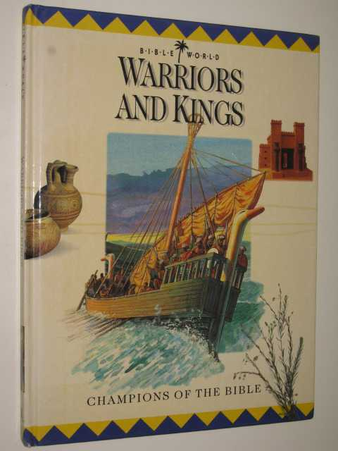 Image for Warriors and Kings : Champions of the Bible