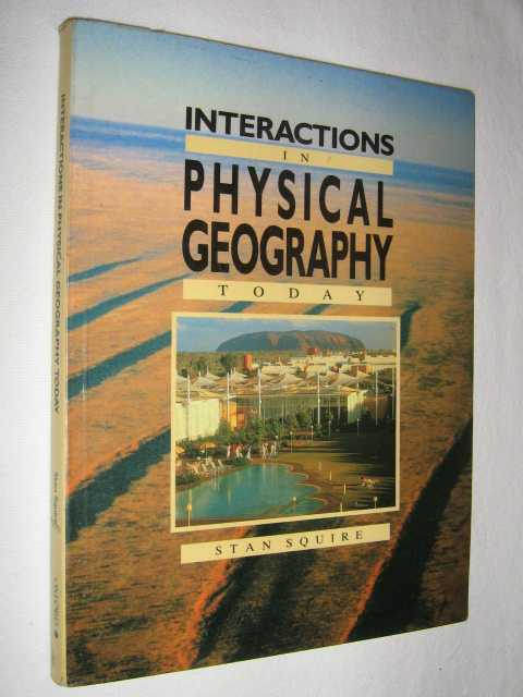 Image for Interactions in Physical Geography Today