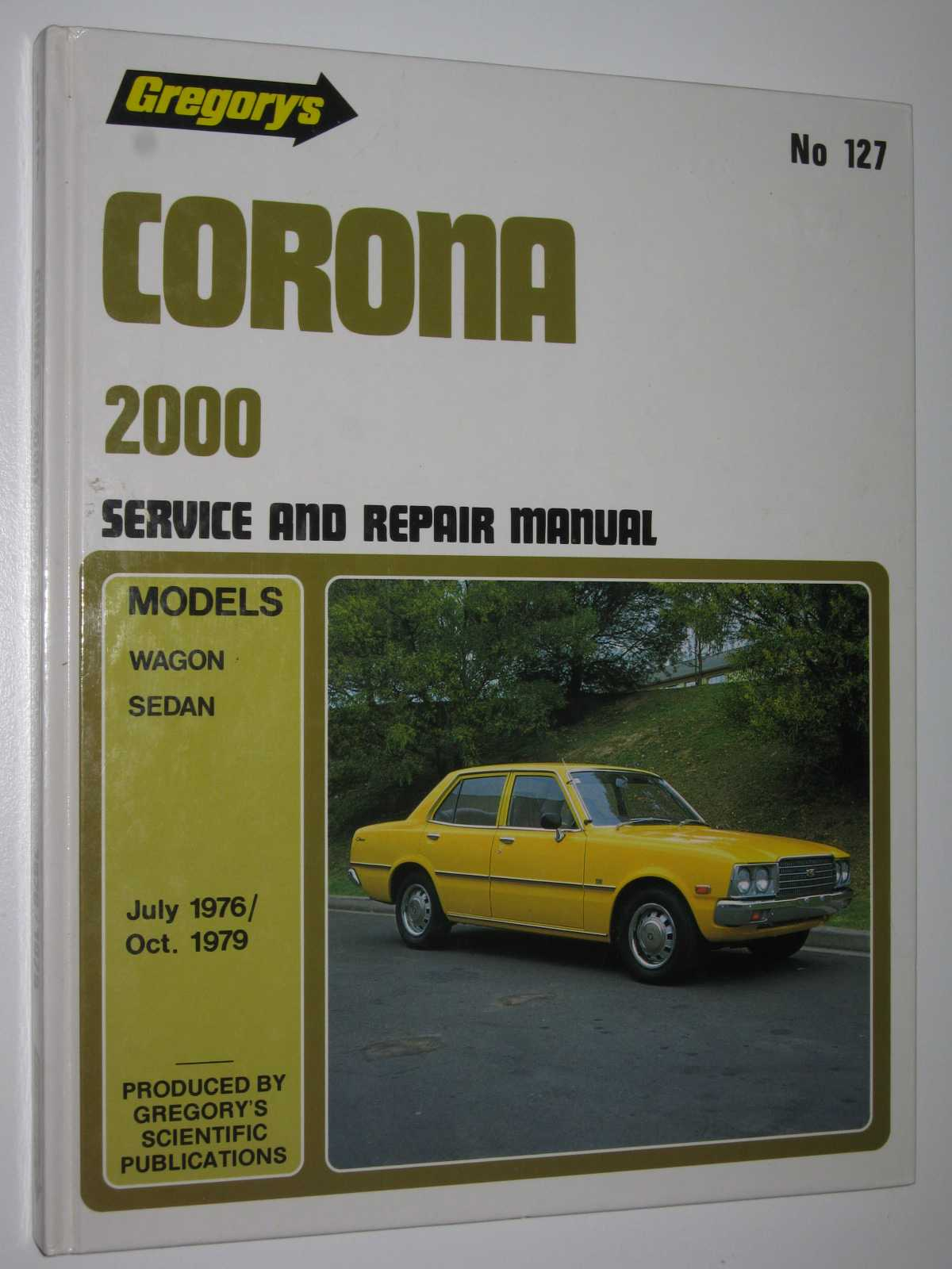 Image for Toyota Corona 2000 July 1976-1979 : 4 Cylinder Manual 127