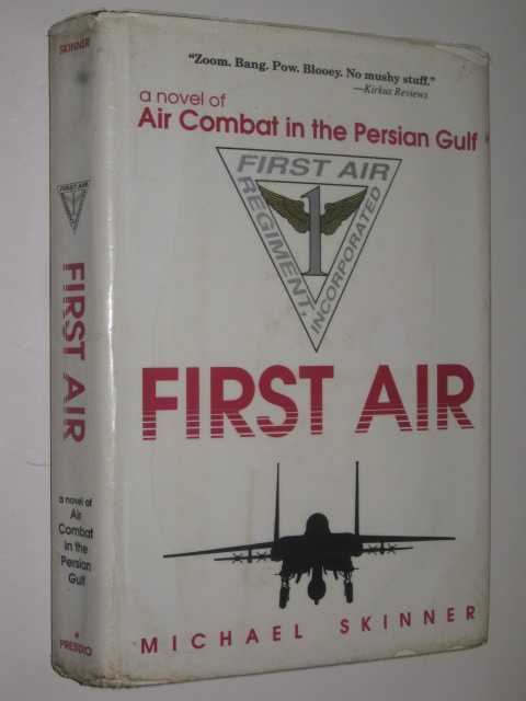 Image for First Air : A Novel of Air Combat in the Persian Gulf
