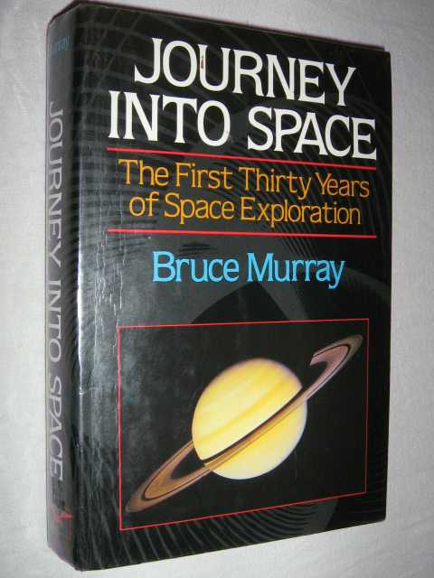 Image for Journey into Space : The First Three Decades of Space Exploration