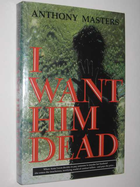 Image for I Want Him Dead