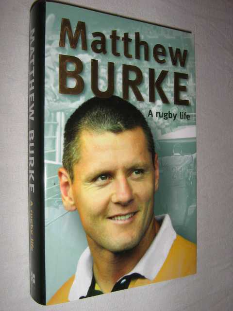 Image for Matthew Burke: A Rugby Life