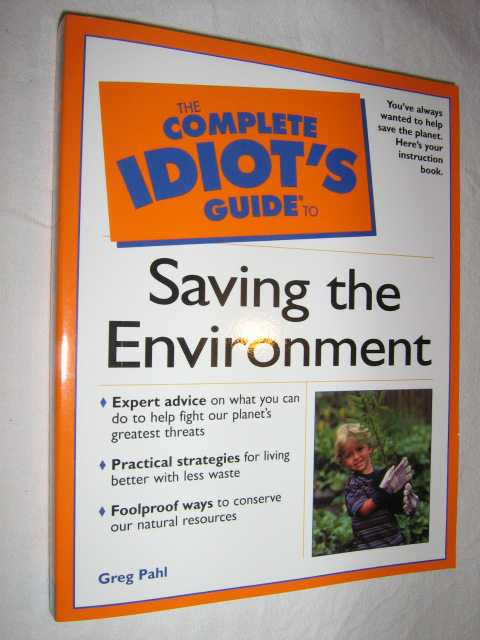 Image for The Complete Idiots Guide to Saving the Environment