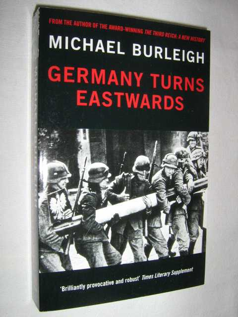 Image for Germany Turns Eastwards : A Study of Ostforschung in the Third Reich