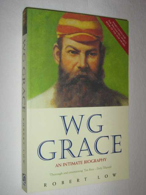 Image for WG Grace : An Intimate Biography