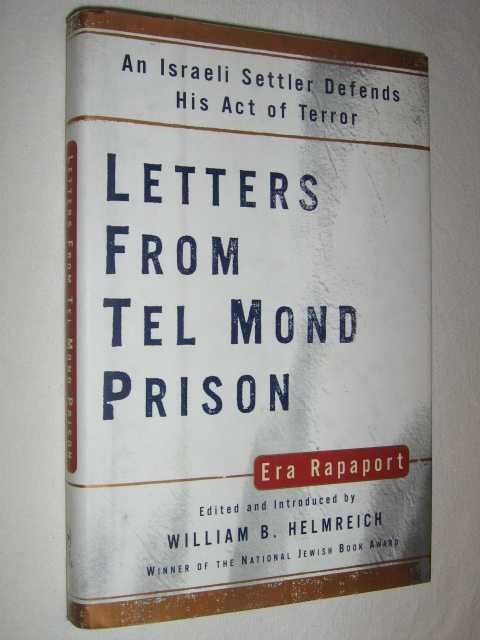 Image for Letters from Tel Mond Prison : An Israeli Settler Defends His Act of Terror