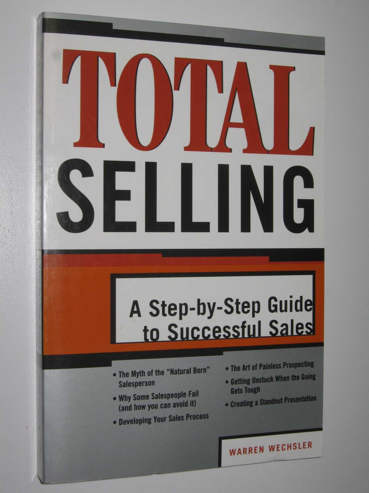 Image for Total Selling : A Step-by-step Guide To Successful Sales