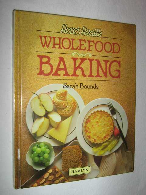 Image for Here's Health: Wholefood Baking