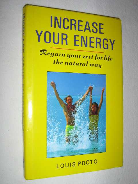 Image for Increase Your Energy : Regain Your Zest for Life The Natural Way