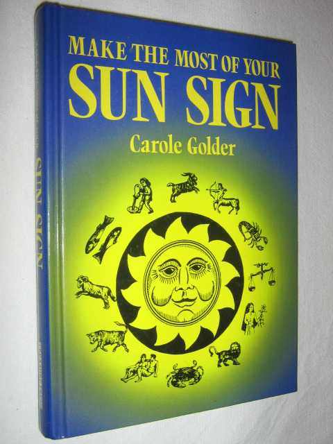 Image for Make the Most of Your Sun Sign