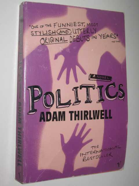 Image for Politics: a Novel