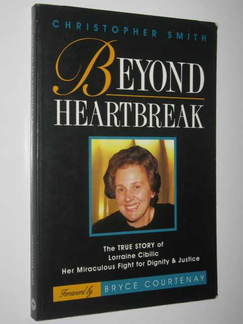 Image for Beyond Heartbreak : The True Story of Lorraine Ciblic