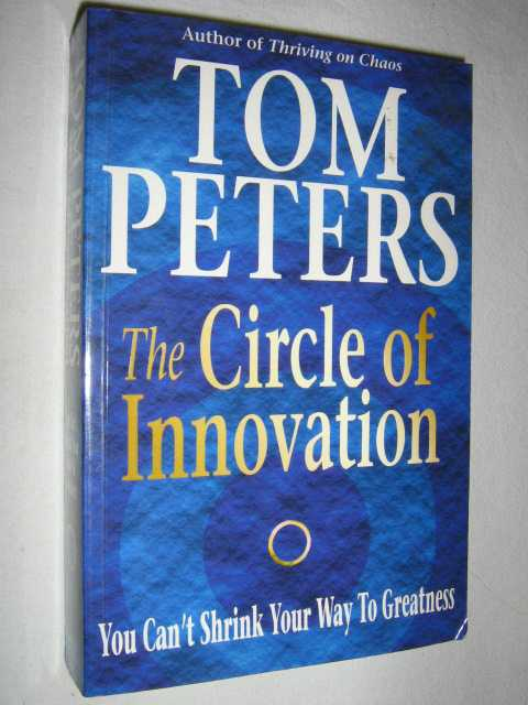 Image for The Circle of Innovation : You Can't Shrink Your Way To Greatness