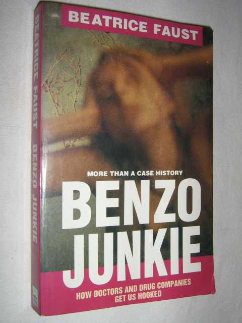Image for Benzo Junkie : More Than a Case History