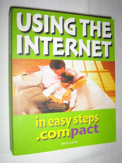 Image for Using The Internet In Easy Steps