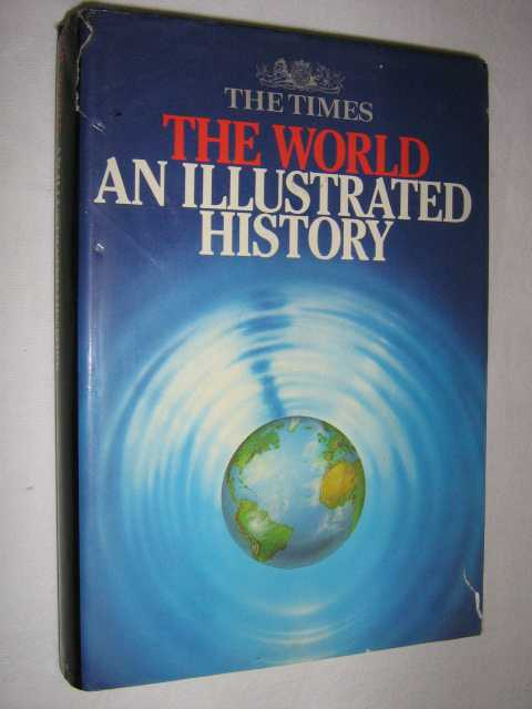 Image for The World: An Illustrated History