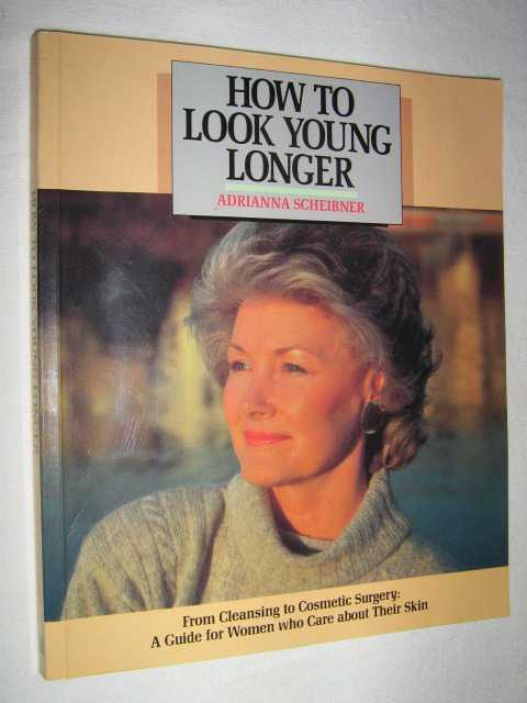 Image for How to Look Young Longer