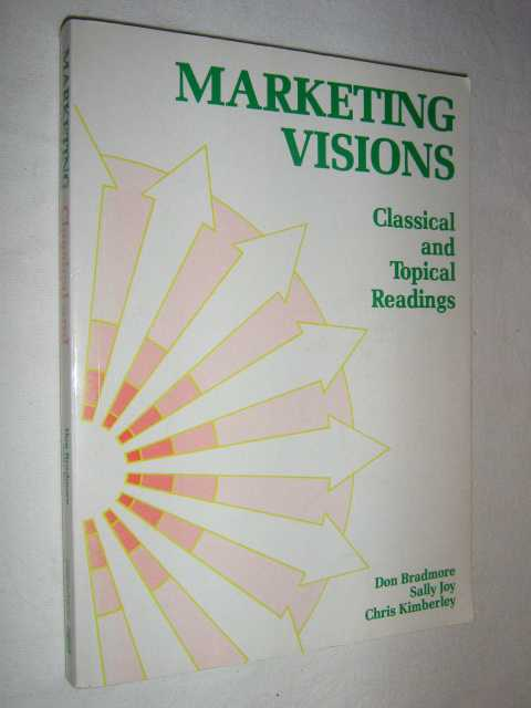 Image for Marketing Visions : Classical and Topical Readings