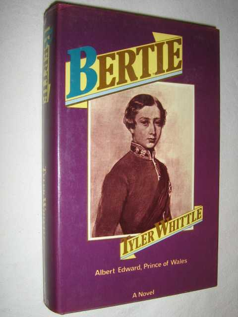 Image for Bertie: Albert Edward, Prince of Wales : a Novel