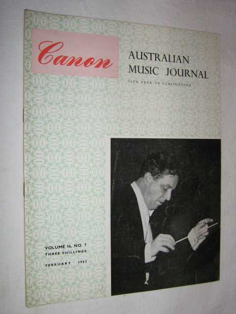 Image for Canon: Australian Music Journal vol 16 number 7 : February 1963