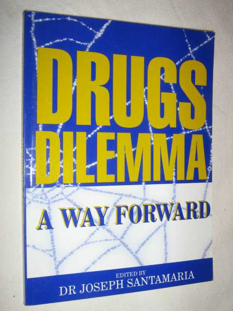 Image for Drugs Dilemma: A Way Forward