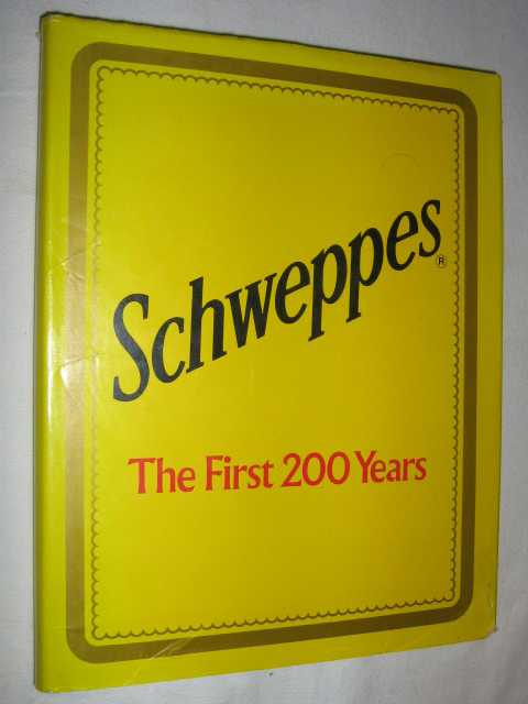 Image for Schweppes: The First 200 Years