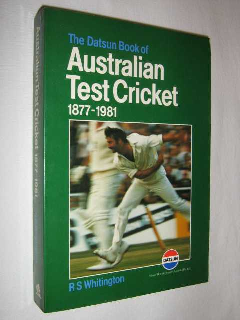 Image for The Datsun Book of Australian Test Cricket 1877 to 1981