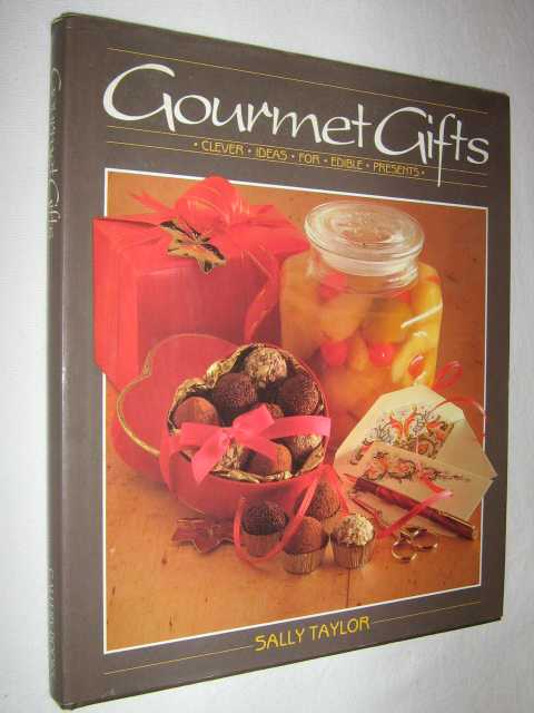 Image for Gourmet Gifts : Clever Ideas for Edible Presents