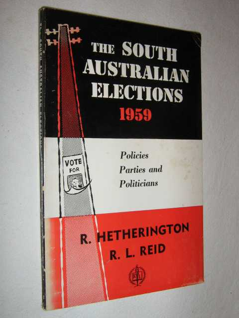 Image for The South Australian Elections 1959