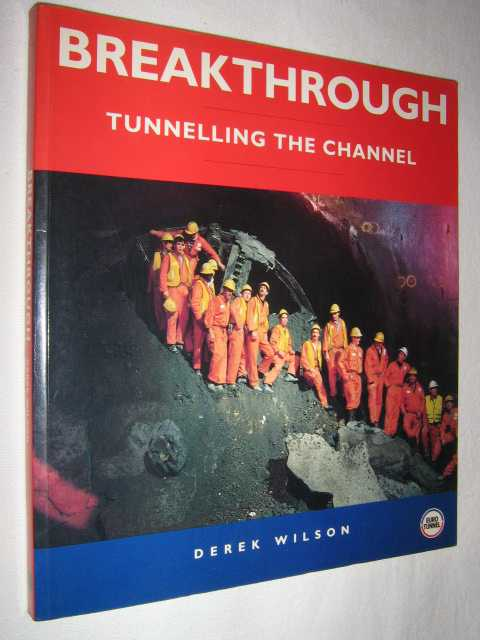 Image for Breakthrough : Tunnelling the Channel