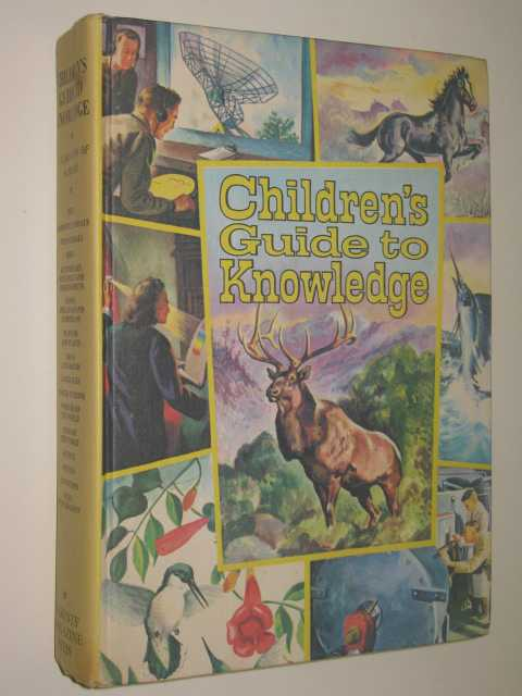 Image for Children's Guide To Knowledge : Wonders Of Nature Marvels Of Science And Man