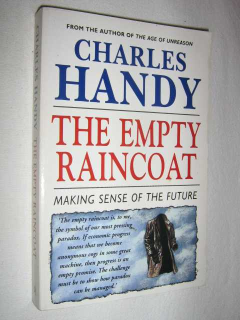 Image for The Empty Raincoat : Making Sense of the Future
