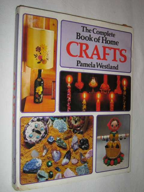 Image for The Complete Book Of Home Crafts