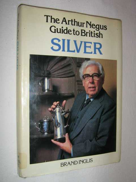 Image for The Arthur Negus Guide to British Silver