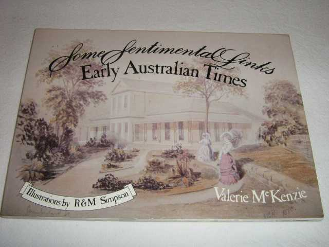 Image for Some Sentimental Links: Early Australian Times