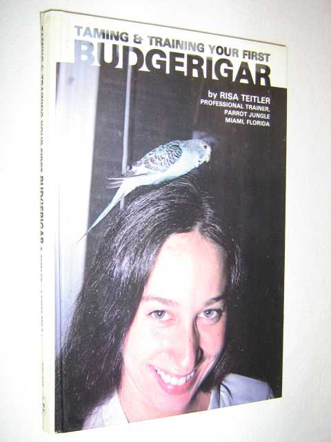 Image for Taming & Training Your First Budgerigar