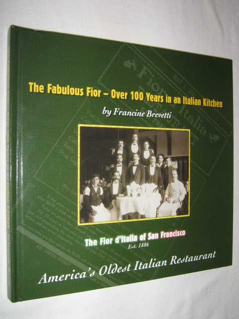 Image for The Fabulous Fior : Over 100 Years in an Italian Kitchen
