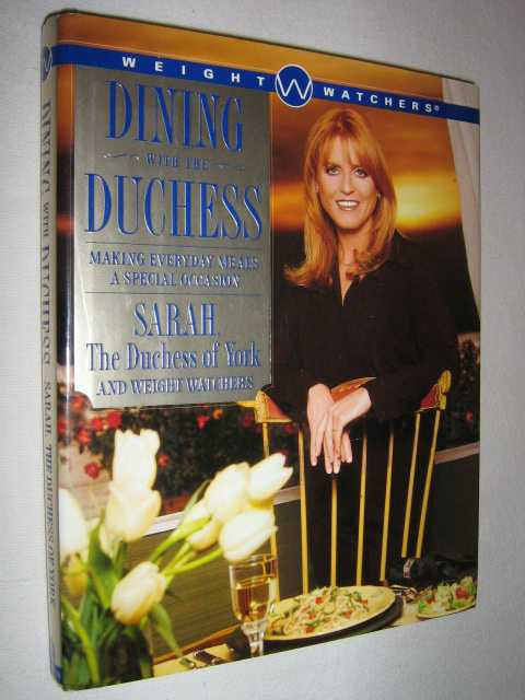 Image for Dining With the Duchess : Making Every Day Meals a Special Occasion