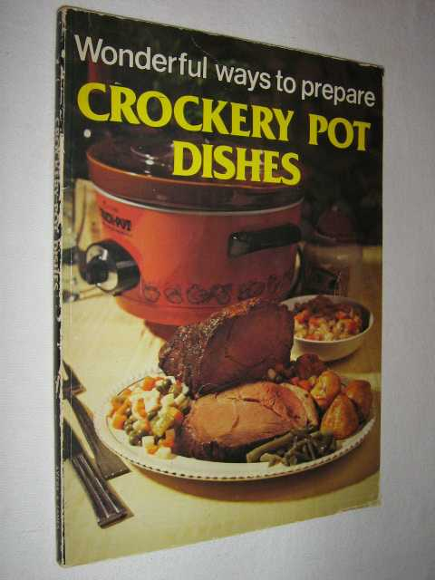 Image for Wonderful Ways to Prepare Crockery Pot Dishes