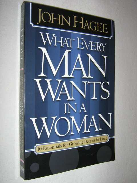 Image for What Every Woman Wants in a Man / What Every Man Wants in a Woman