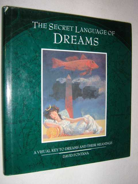 Image for Secret Language of Dreams : A Visual Key to Dreams and Their Meanings