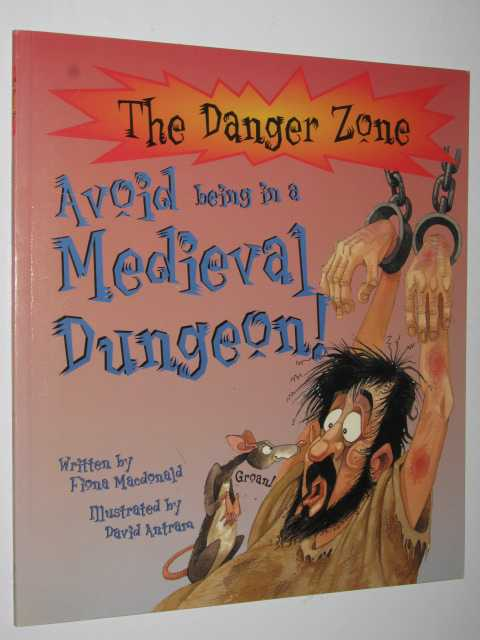 Image for Avoid Being in a Medieval Dungeon - The Danger Zone Series