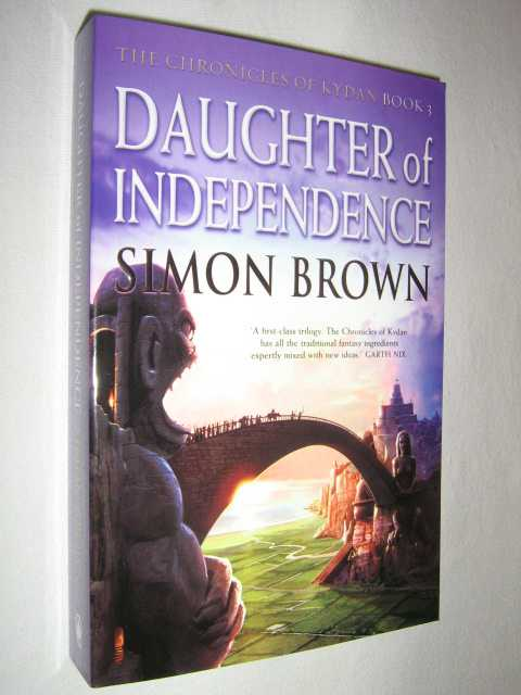 Image for Daughter of Independence - Chronicles of Kydan Series #3